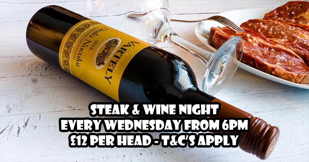 Steak & Wine Night - The Greyhound, Midhurst